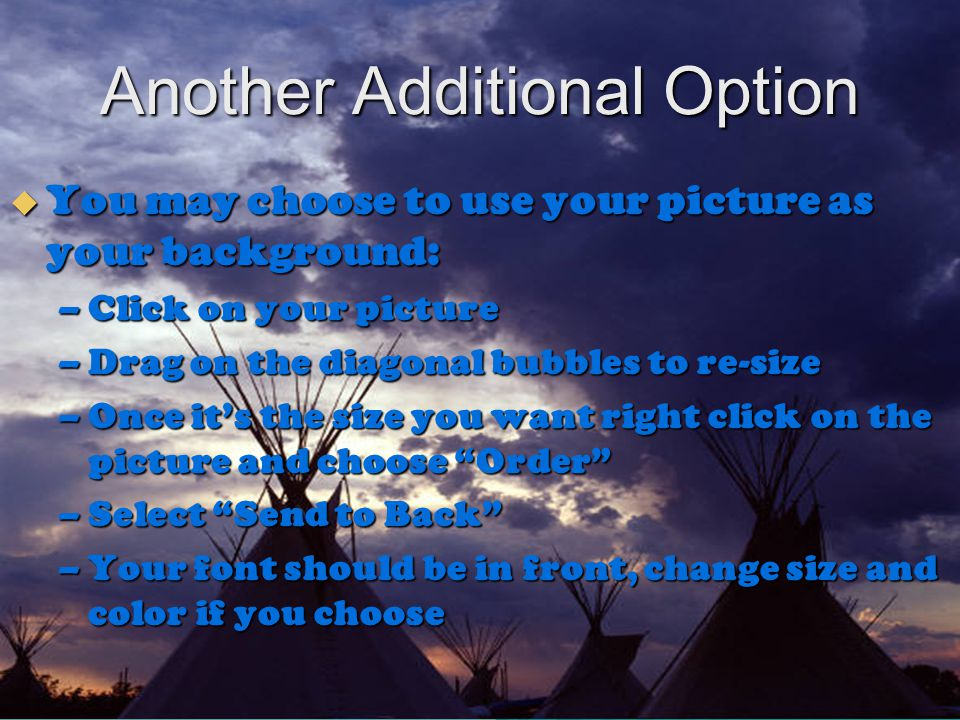 Additional Options  Animation  Hyperlinks Hyperlinks   Sound  Transitions