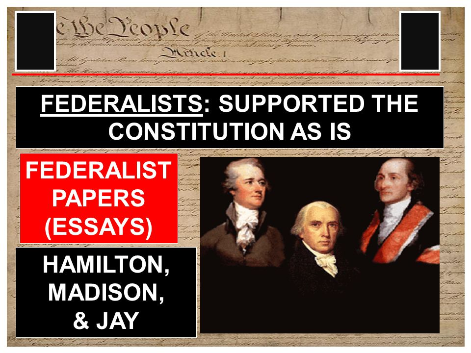 9 STATES HAD TO RATIFY THE CONSTITUTION BEFORE IT BECAME THE LAW OF THE LAND THIS STARTS A NATIONAL DEBATE SHOULD THE NEW CONSTITUTION BE ACCEPTED OR REJECTED