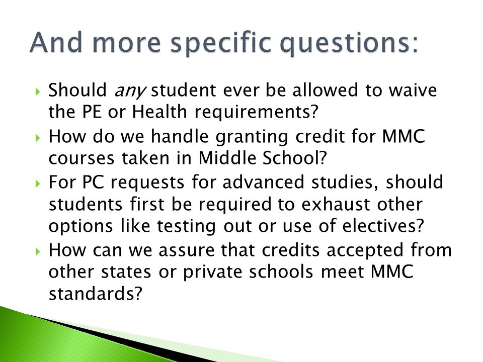  Should any student ever be allowed to waive the PE or Health requirements.
