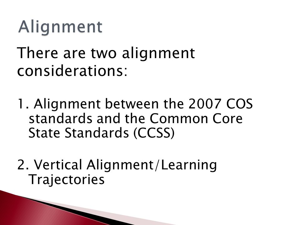There are two alignment considerations: 1.