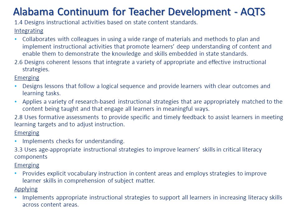 Alabama Continuum for Teacher Development - AQTS 1.4 Designs instructional activities based on state content standards.