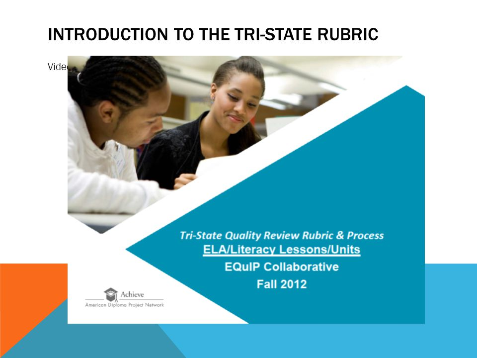 INTRODUCTION TO THE TRI-STATE RUBRIC Video