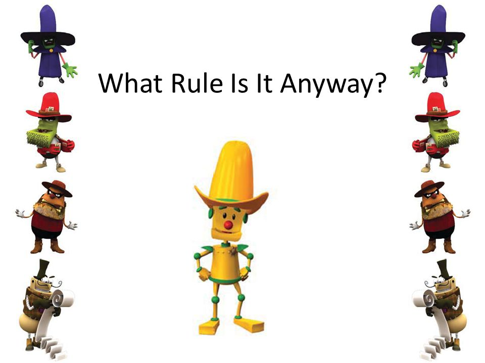 What Rule Is It Anyway