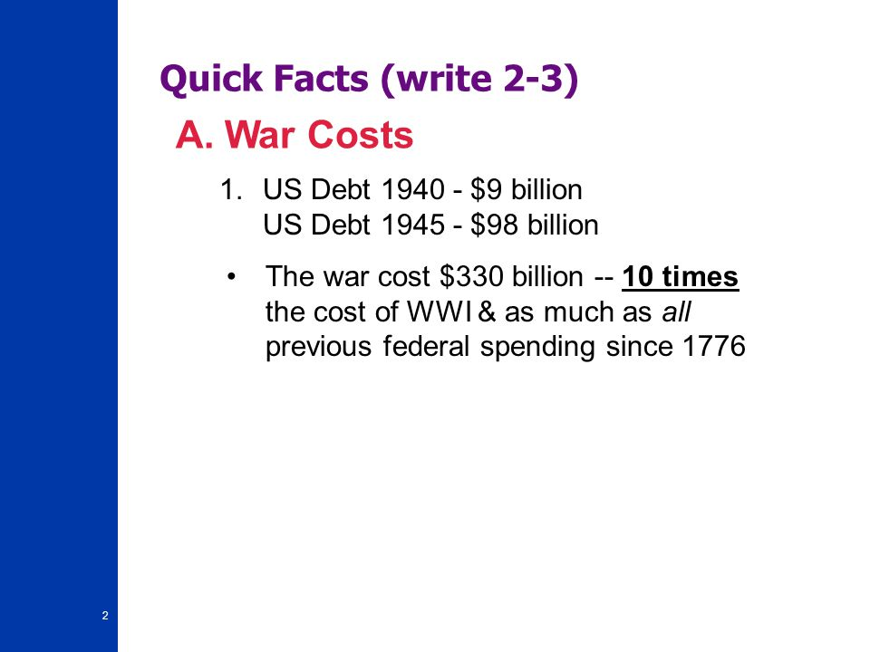 2 Quick Facts (write 2-3) A.