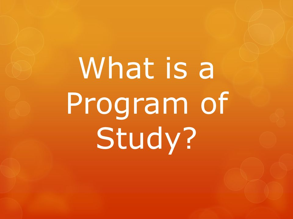 What is a Program of Study