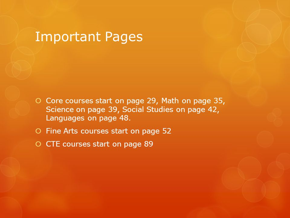 Important Pages  Core courses start on page 29, Math on page 35, Science on page 39, Social Studies on page 42, Languages on page 48.