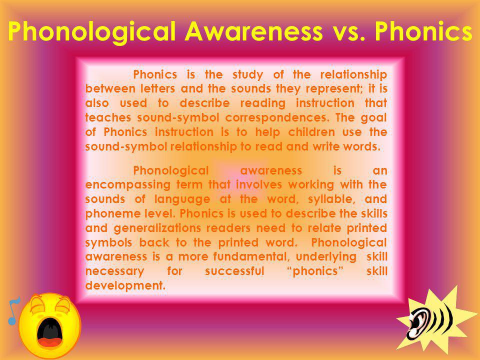 Phonological Awareness vs.