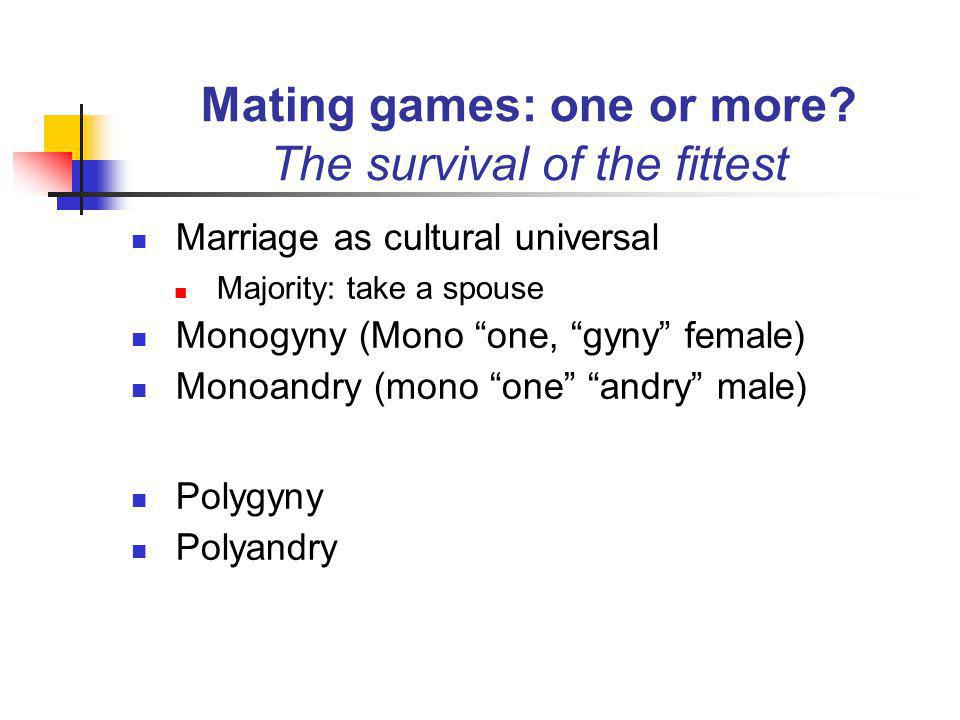 Mating games: one or more.