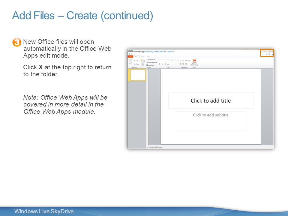 15 Windows Live SkyDrive Add Files – Create (continued) New Office files will open automatically in the Office Web Apps edit mode.