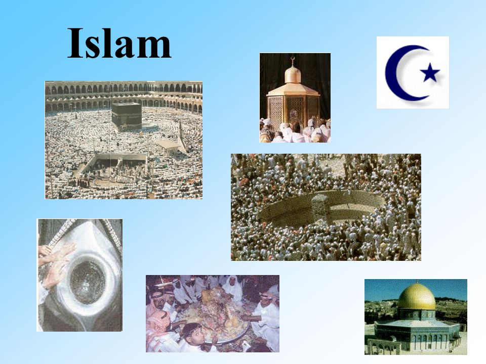 """Islam  Islam – a word meaning literally """"submission"""" (to the"""