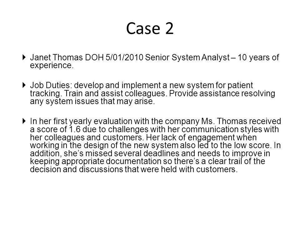 Janet Thomas DOH 5/01/2010 Senior System Analyst – 10 years of ...