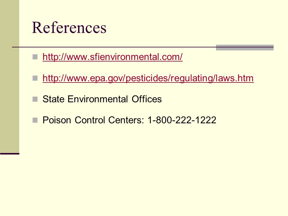 References     State Environmental Offices Poison Control Centers: