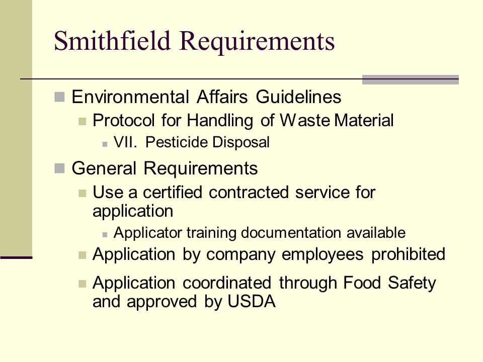Smithfield Requirements Environmental Affairs Guidelines Protocol for Handling of Waste Material VII.