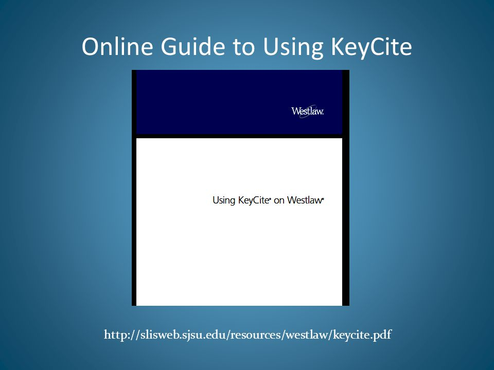 Online Guide to Using KeyCite