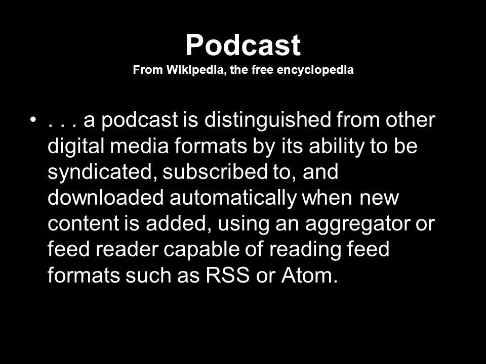 Podcast From Wikipedia, the free encyclopedia...