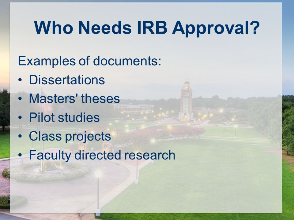 Who Needs IRB Approval.