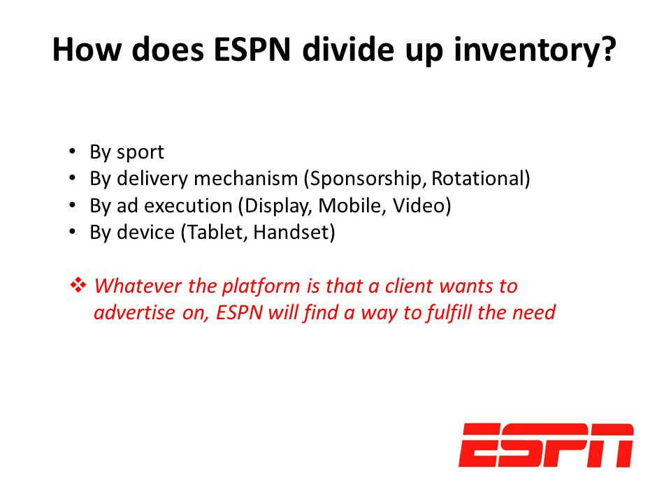 How does ESPN divide up inventory.