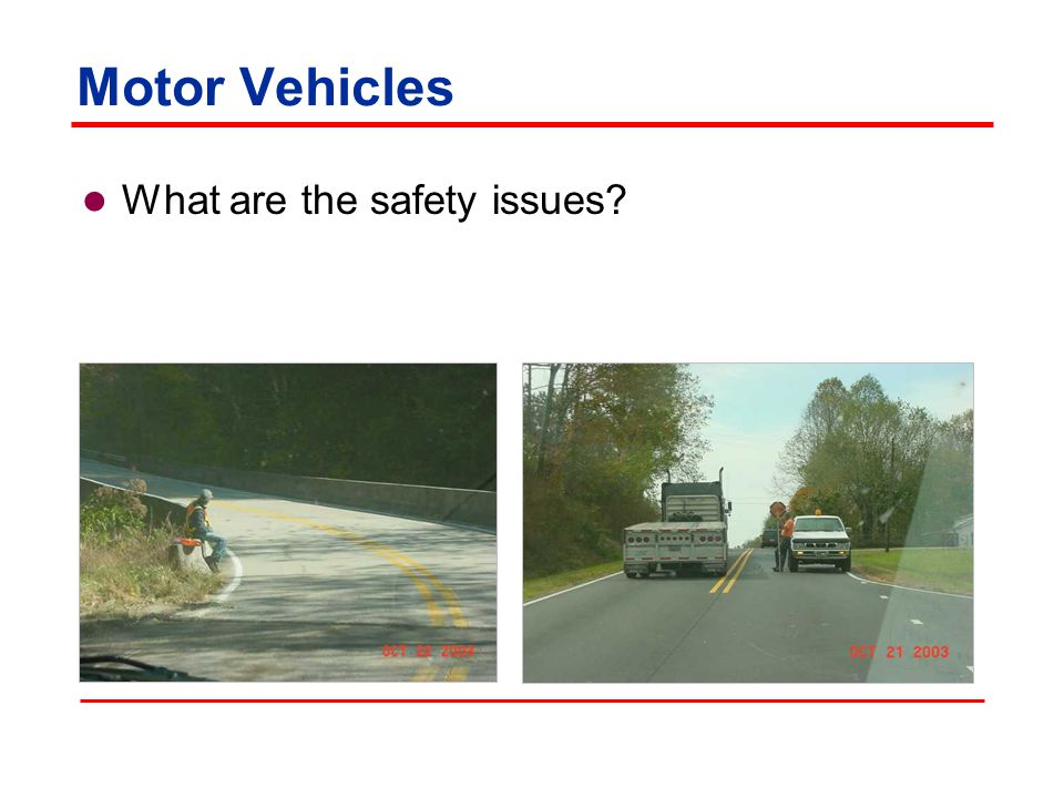 Motor Vehicles What are the safety issues