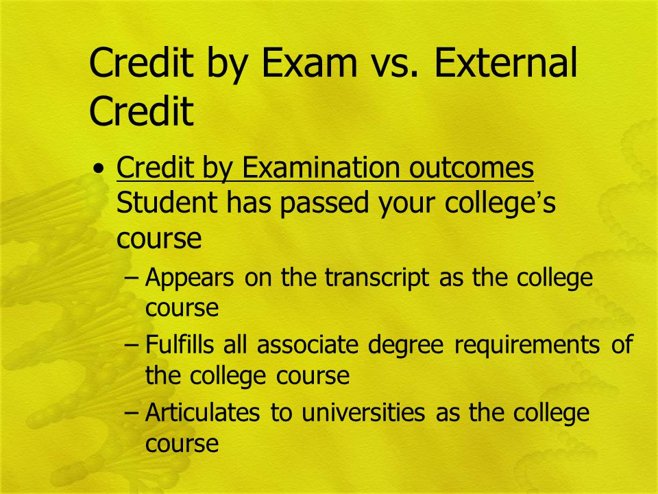 Credit by Exam vs.