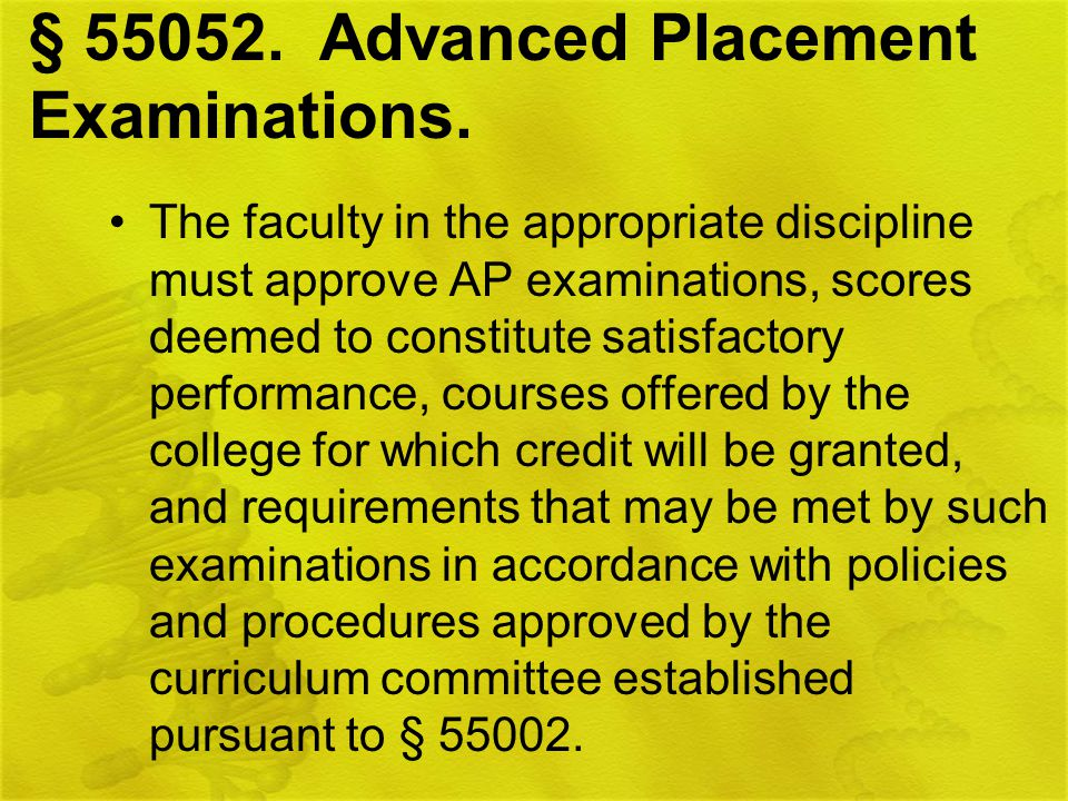 § Advanced Placement Examinations.