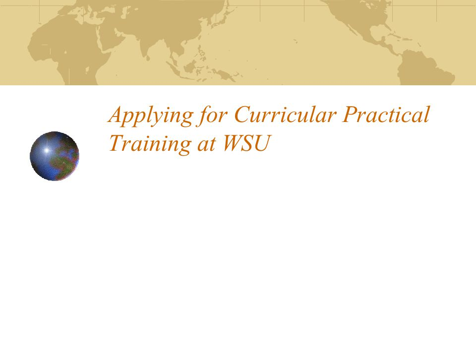 Applying for Curricular Practical Training at WSU