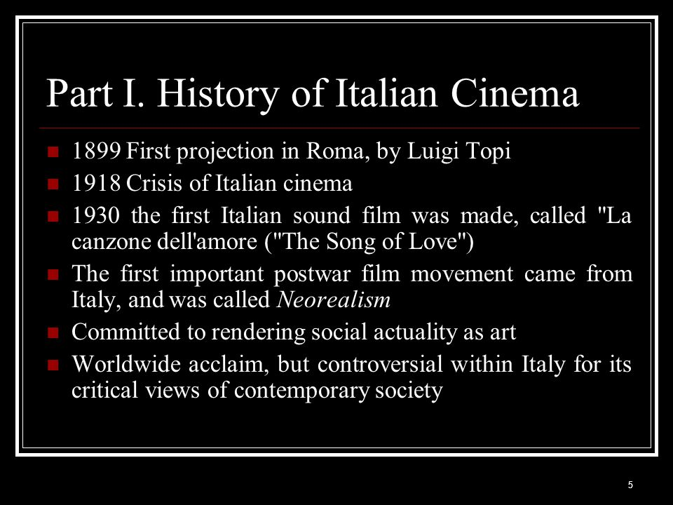 1 Italian Cinema  2 Outline Introduction Part I  History of