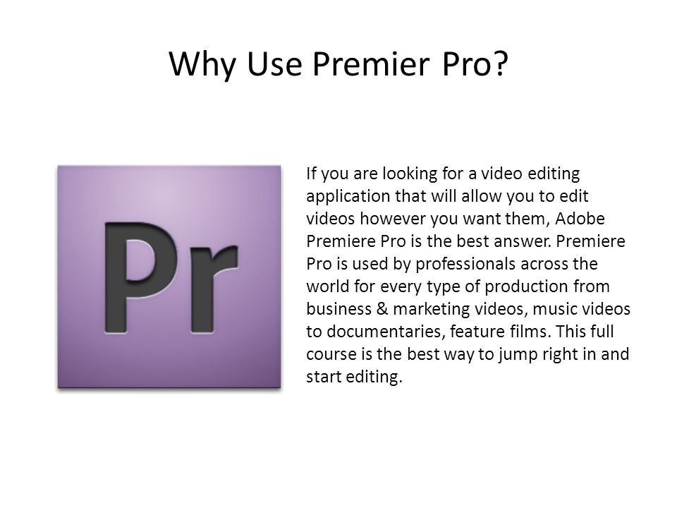 Brief History of Premier Pro: Premiere Pro is the redesigned