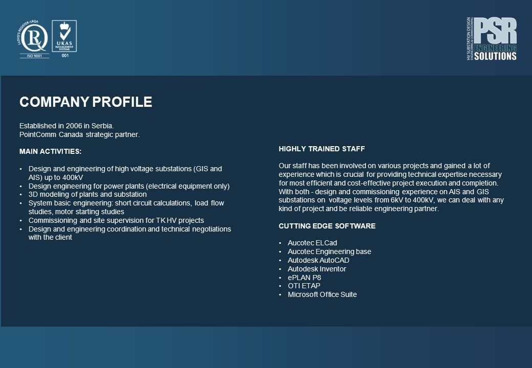 COMPANY PROFILE Established in 2006 in Serbia  PointComm Canada