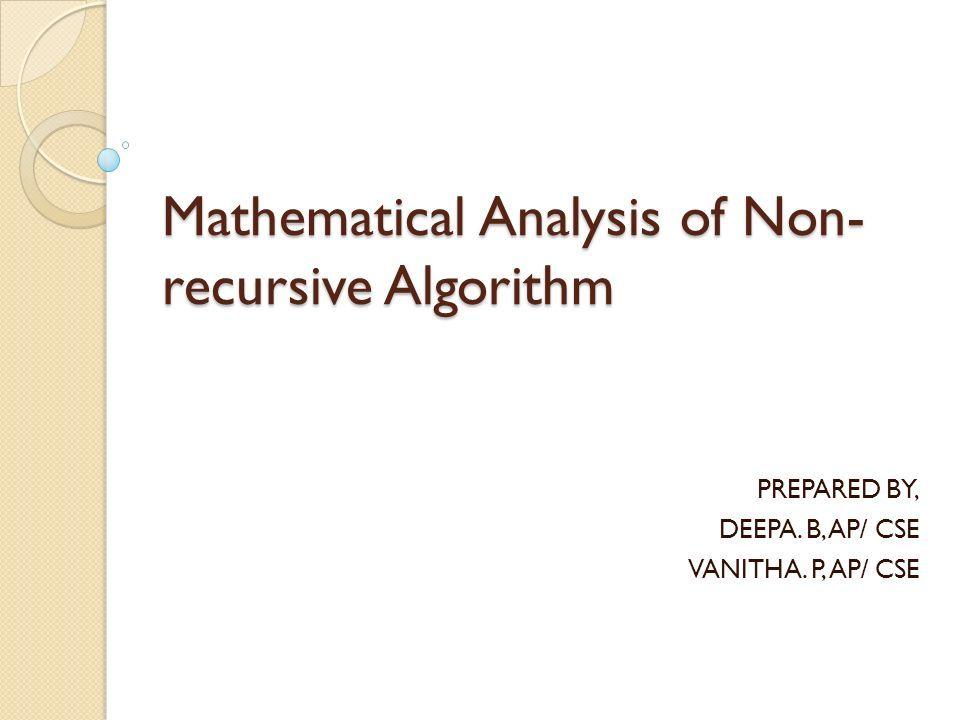 Mathematical Analysis of Non- recursive Algorithm PREPARED
