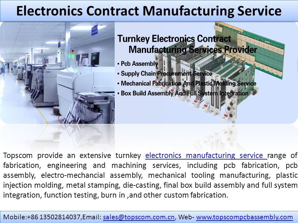 Electronics Contract Manufacturing Service Topscom provide