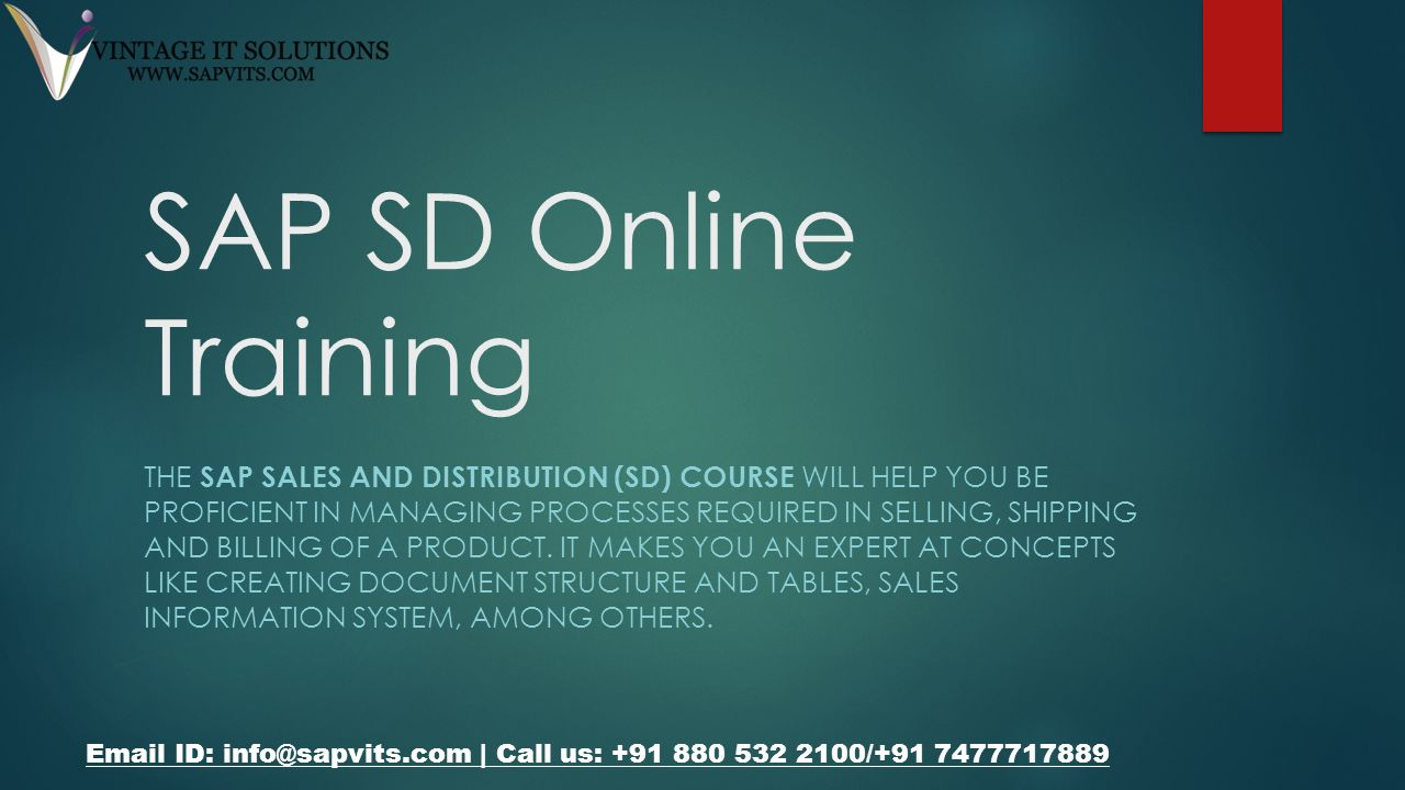 SAP SD Online Training THE SAP SALES AND DISTRIBUTION (SD
