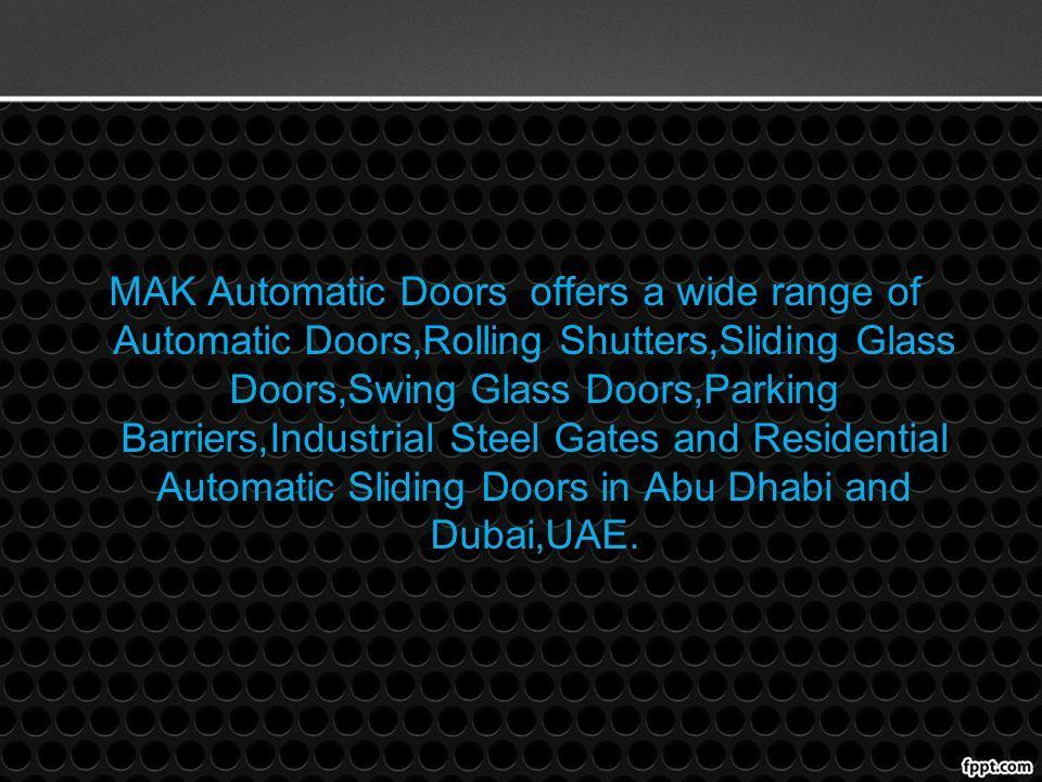 Automatic Sliding Doors Automatic Sliding Doors  MAK Automatic Doors