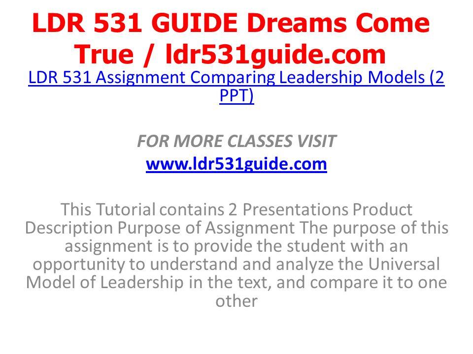 LDR 531 GUIDE Dreams Come True / ldr531guide com  - ppt download