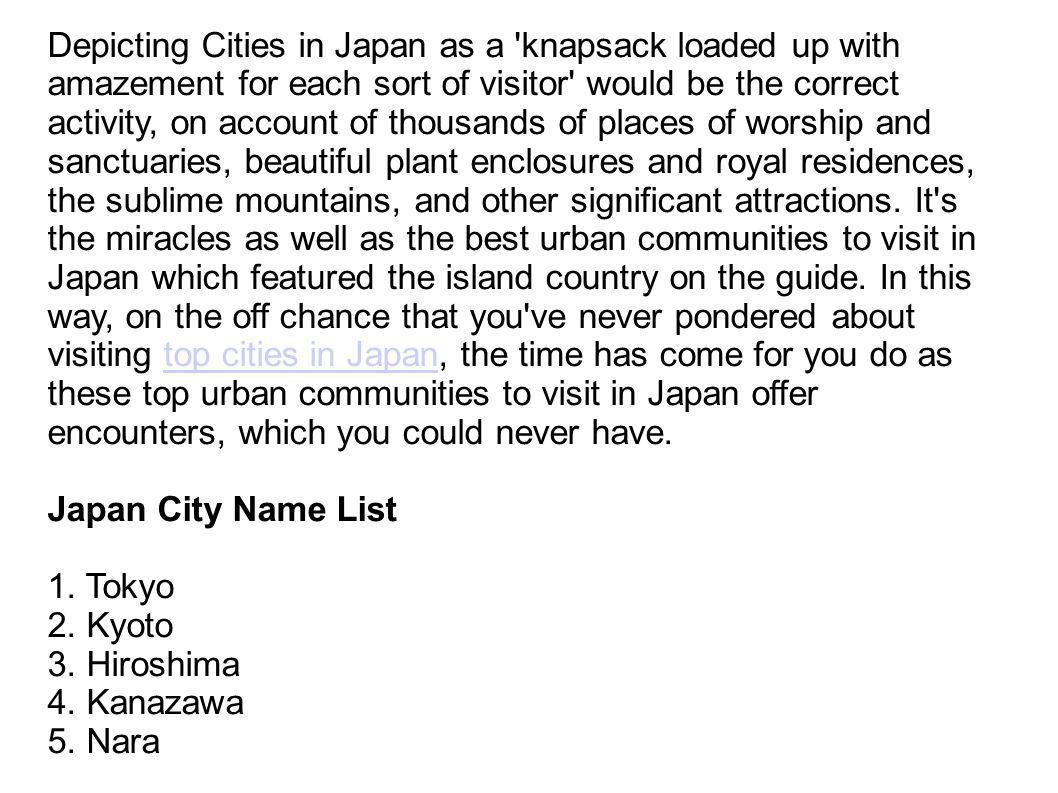 Best Cities To Visit In Japan  Depicting Cities in Japan as