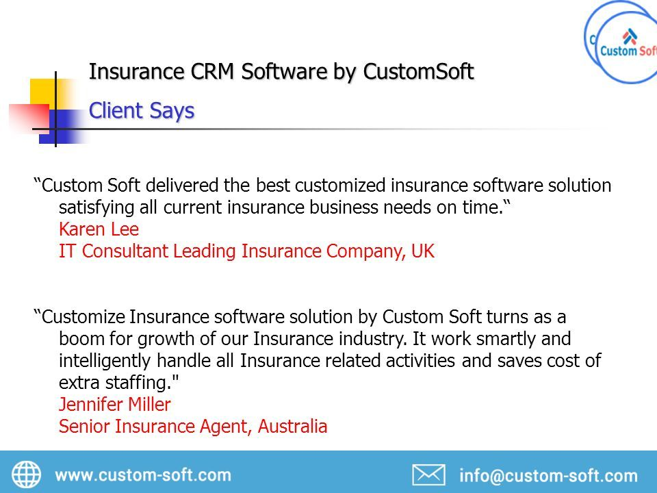Insurance Customer Relationship Management Crm Software By Customsoft Helps Agents And Brokers Manage Policies And Renewable Prioritize Leads And Connect Ppt Download